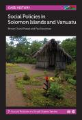Social Policies in Solomon Islands and Vanuatu