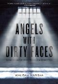 Angels with Dirty Faces Three...