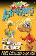Astrosaurs 4: the Mind-swap Menace