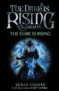 Dark Is Rising: Modern Classic