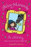 Alice Miranda on Holiday: Book 2