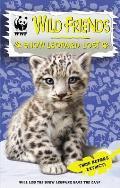 WWf Wild Friends: Snow Leopard Lost: Book 4