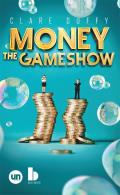 Money: The Gameshow: The Gameshow