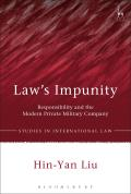 Law's Impunity - Responsibility and the Modern Private Military Company