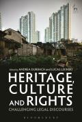 Heritage, Culture and Rights - Challenging Legal Discourses