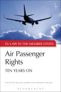 Air Passenger Rights - Ten Years On