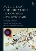 Public Law Adjudication in Common Law Systems - Process and Substance
