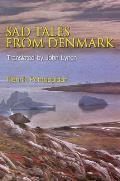 Sad Tales from Denmark