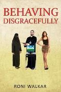 Behaving Disgracefully