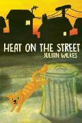 Heat on the Street