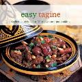 Easy Tagine Delicious Recipes for Moroccan One Pot Cooking
