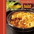 Comfort Food: Simple Recipes for Delicious Food Every Day