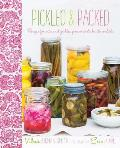 Pickled & Packed Recipes for Artisanal Pickles Preserves Shakes & Cordials