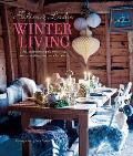 Selina Lake Winter Living An Inspirational Guide to Styling & Decorating Your Home for Winter