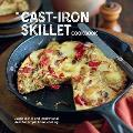 Cast Iron Skillet Cookbook Classic Dishes & Inspirational Ideas for Simple Home Cooking
