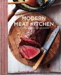 Modern Meat Kitchen How to Choose Prepare & Cook Meat & Poultry
