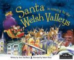 Santa Is Coming to Welsh Valleys