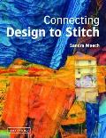 Connecting Design To Stitch: Applying the Secrets of Art and Design To Quilting and Textile Art