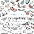 Calming Colouring Animal Patterns 80 Blissful Patterns to Colour In