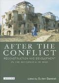 After the Conflict: Reconstruction and Redevelopment in the Aftermath of War