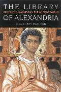 Library of Alexandria Centre of Learning in the Ancient World