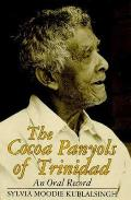 Cocoa Panyols Of Trinidad An Oral Record