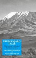 Kilimanjaro Tales: The Saga of a Medical Family in Africa