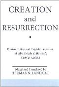 Creation and Resurrection: An Early Muslim Perspective on Divine Unity and Cosmology