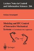 Modeling and Ipc Control of Interactive Mechanical Systems - A Coordinate-Free Approach