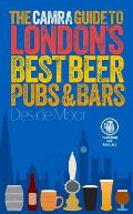 Camra Guide to Londons Best Beer Pubs & Bars
