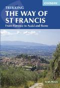 Trekking the Way of St Francis From Florence to Assisi & Rome