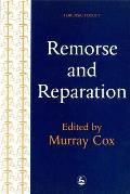 Remorse and Reparation