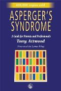 Aspergers Syndrome A Guide for Parents & Professionals