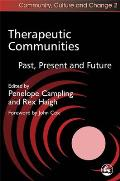 Therapeutic Communities: Past, Present and Future
