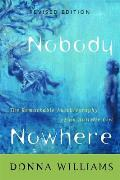 Nobody Nowhere: The Remarkable Autobiography of an Autistic Girl