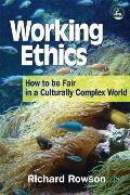 Working Ethics How To Be Fair In A Culturally Complex World