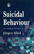 Suicidal Behaviour: A Search for Its Psychic Economy