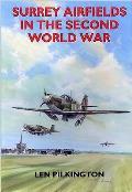 Surrey Airfields in the Second World War