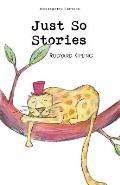 Just So Stories Wordsworth Classics