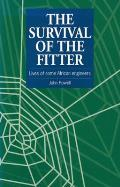 The Survival of the Fitter: Lives of Some African Engineers