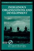 Indigenous Organizations and Development