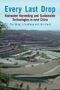 Every Last Drop: Rainwater Harvesting and Sustainable Technologies in Rural China