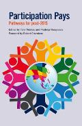 Participation Pays: Pathways for Post-2015