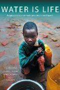Water Is Life: Community-Based Research for Sustainable Safe Water in Rural Uganda