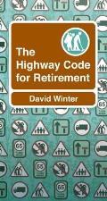 Highway Code to Retirement