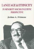 Language & Ethnicity in Minority Sociolinguistic Perspective