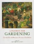 A Passion for Gardening: How the British Became a Nation of Gardeners