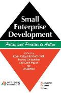 Small Enterprise Development: Policy and Practice in Action