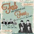 The Fab One Hundred and Four: The Evolution of the Beatles from the Quarrymen to the Fab Four, 1956-1962