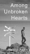 Among Unbroken Hearts